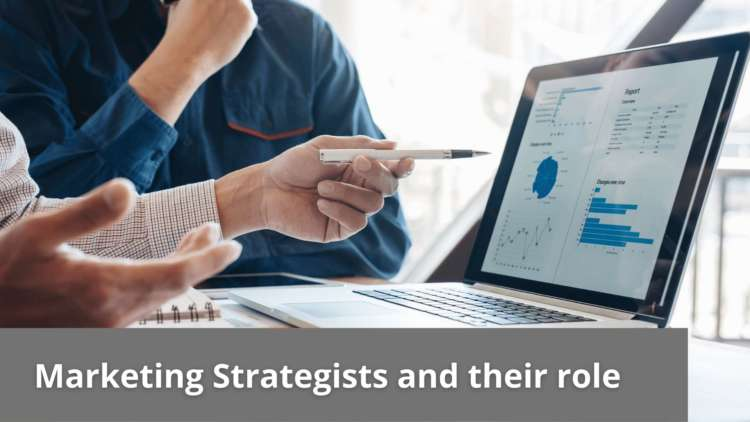 Marketing Strategists and their role 1