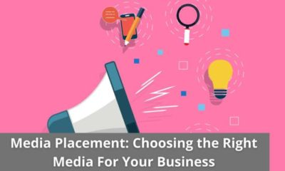 Media Placement: Choosing the Right Media For Your Business 17