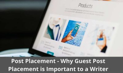 Post Placement - Why Guest Post Placement is Important to a Writer 13