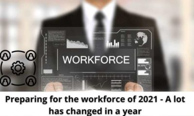 Preparing for the workforce of 2021 - A lot has changed in a year 5