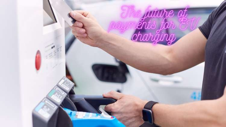 The future of payments for EV charging