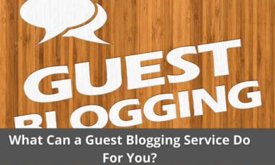 What Can a Guest Blogging Service Do For You? 5