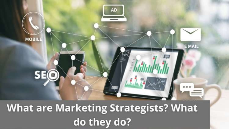 What are Marketing Strategists? What do they do? 1