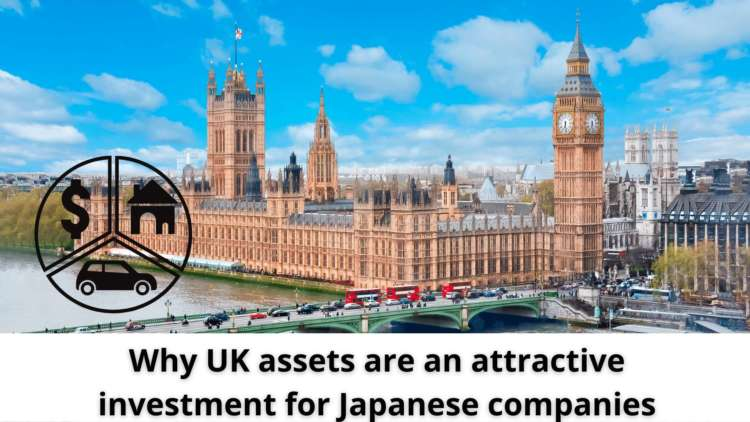 Why UK assets are an attractive investment for Japanese companies 1