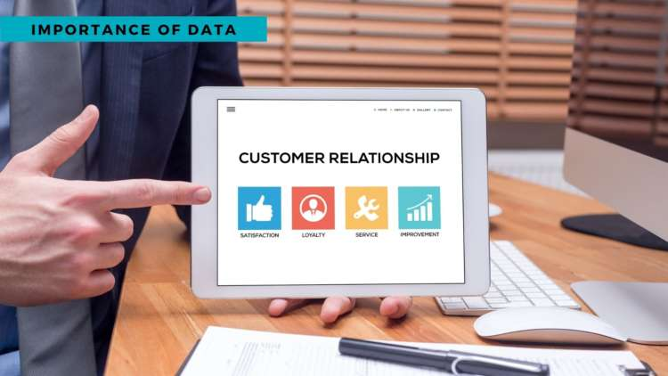 The importance of data in building customer relationships