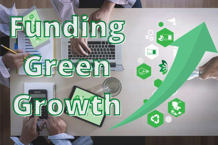 Funding green growth: The financial community is declaring its commitment to a sustainable future 1